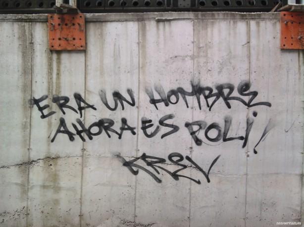 Pintada en Donosti: Era un hombre, ahora es poli. http://www.Non-Serviam.eu