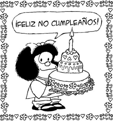 Mafalda: feliz no-cumpleaños!!!