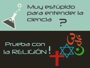 estupido.para.ciencia.prueba.religion