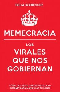 Memecracia-Delia-Rodriguez